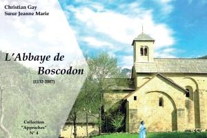 APPROCHE 4bis  «L'ABBAYE DE BOSCODON (1132-2012) »