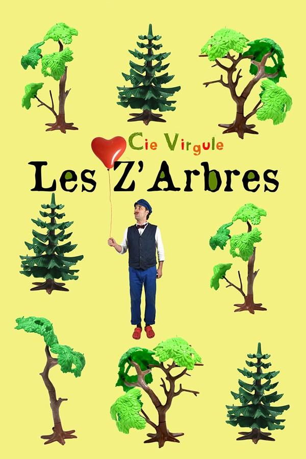 LES Z'ARBRES, SPECTACLE FAMILIAL ET COMIQUE